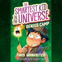 Cover of The Smartest Kid in the Universe Book 2: Genius Camp cover