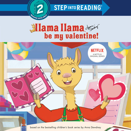 Llama Llama Be My Valentine!