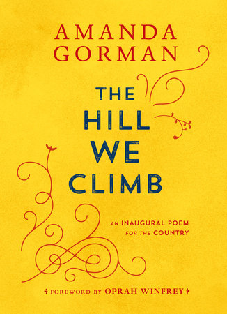 "<p><span data-font=""font-american-garamond"" class=""font-family font-american-garamond""><span data-weight=""400"" class=""font-weight font-weight-400"">The Hill We Climb</span></span></p> by Amanda Gorman"