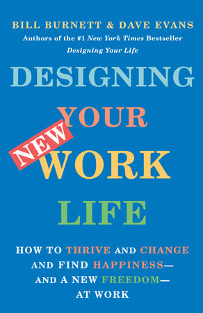 Designing Your New Work Life
