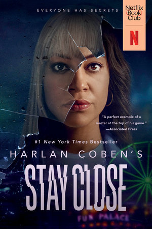 Stay Close (Movie Tie-In)