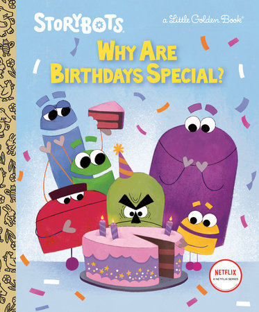 Why Are Birthdays Special? (StoryBots)