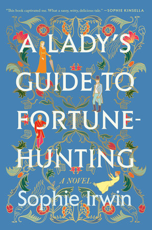 A Lady's Guide to Fortune-Hunting