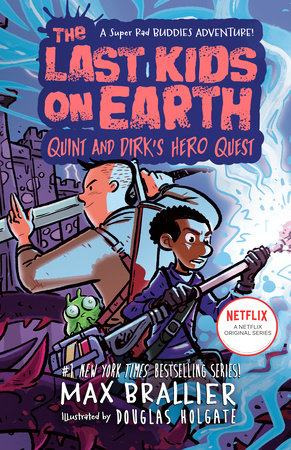 The Last Kids on Earth: Quint and Dirk's Hero Quest