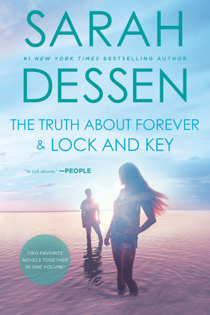 The Truth About Forever and Lock and Key