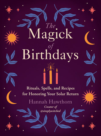 The Magick of Birthdays