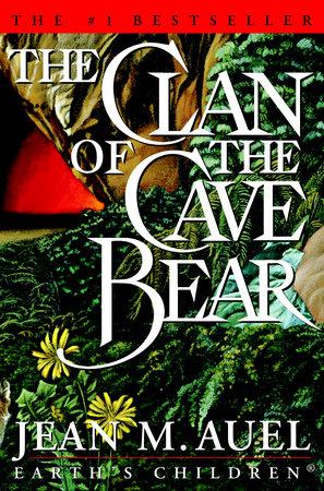 The Clan Of The Cave Bear By Jean M Auel Penguin Random House Canada