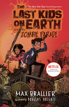 The Last Kids on Earth and the Zombie Parade | Penguin