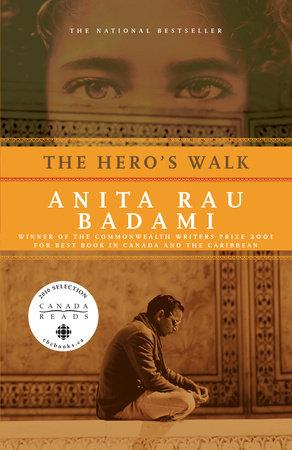 The Heros Walk By Anita Rau Badami Penguin Random House Canada