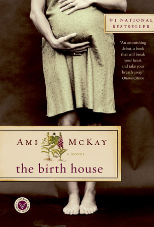 Read The Birth House By Ami Mckay