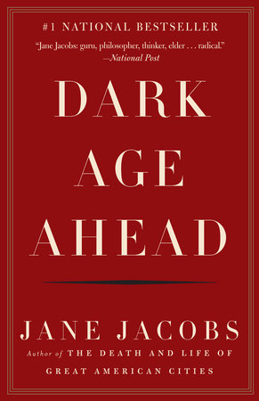 e0f430bff Dark Age Ahead by Jane Jacobs