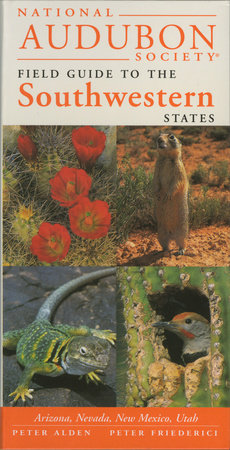 National Audubon Society Regional Guide to the Southwestern States