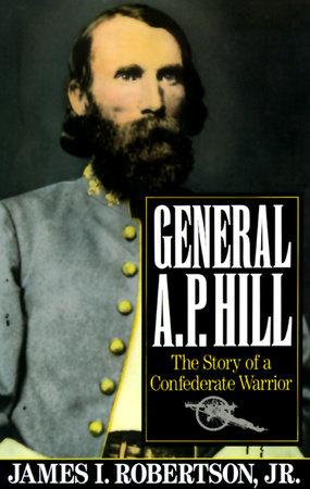General A.P. Hill