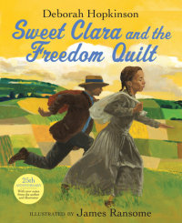 Book cover for Sweet Clara and the Freedom Quilt