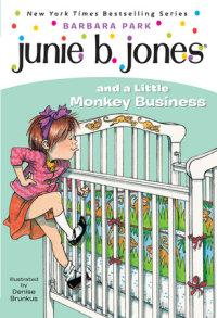 Cover of Junie B. Jones #2: Junie B. Jones and a Little Monkey Business