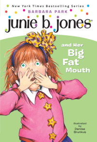 Book cover for Junie B. Jones #3: Junie B. Jones and Her Big Fat Mouth