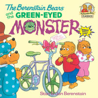 Book cover for The Berenstain Bears and the Green-Eyed Monster