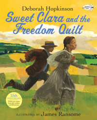 Cover of Sweet Clara and the Freedom Quilt cover
