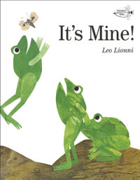 Book cover for It\'s Mine!