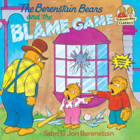 Book cover for The Berenstain Bears and the Blame Game