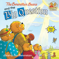 Book cover for The Berenstain Bears and the Big Question