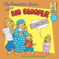 Book cover for The Berenstain Bears and the Big Blooper