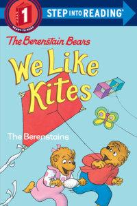 Book cover for Berenstain Bears: We Like Kites