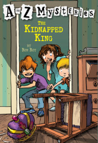 Book cover for A to Z Mysteries: The Kidnapped King