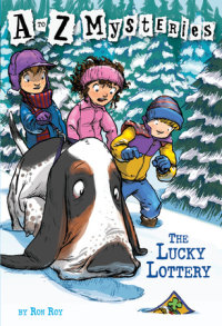 Book cover for A to Z Mysteries: The Lucky Lottery