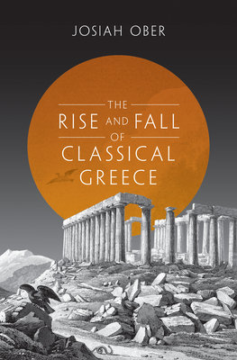 Cover of The Rise and Fall of Classical Greece