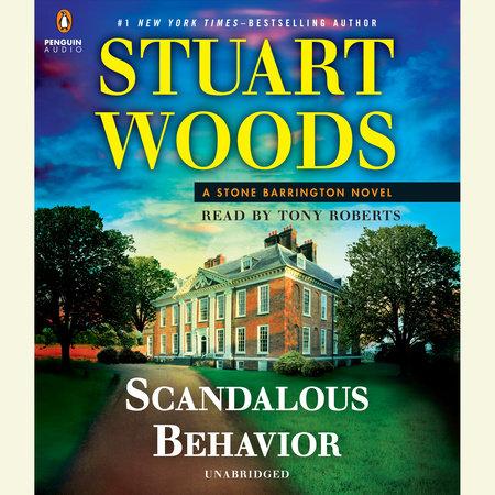 Stuart Woods - Scandalous Behavior - Unabridged Audiobook