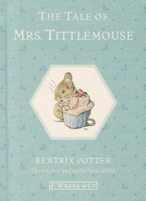 The Tale of Mrs. Tittlemouse