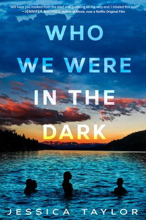Who We Were in the Dark