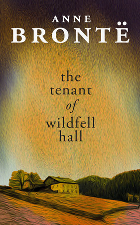The Tenant Of Wildfell Hall By Charlotte Bronte Penguin