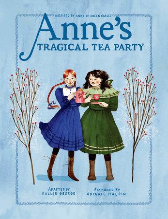 Anne's Tragical Tea Party