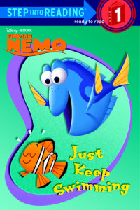 Book cover for Just Keep Swimming (Disney/Pixar Finding Nemo)