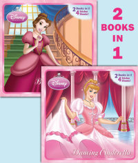 Book cover for Dancing Cinderella/Belle of the Ball (Disney Princess)