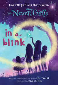Book cover for Never Girls #1: In a Blink (Disney: The Never Girls)
