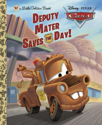 Book cover for Deputy Mater Saves the Day! (Disney/Pixar Cars)