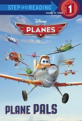 Step Into Reading Plane Pals Disney Planes