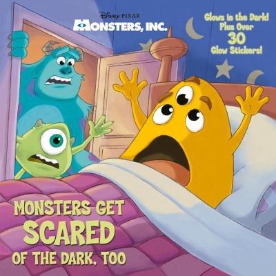 Monsters Get Scared of the Dark, Too (Disney/Pixar Monsters, Inc.)