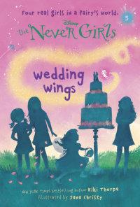 Book cover for Never Girls #5: Wedding Wings (Disney: The Never Girls)