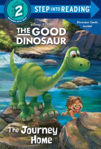 Book cover for The Journey Home (Disney/Pixar The Good Dinosaur)