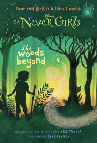 Book cover for Never Girls #6: The Woods Beyond (Disney: The Never Girls)