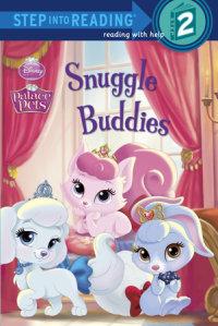 Book cover for Snuggle Buddies (Disney Princess: Palace Pets)