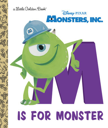 M Is for Monster (Disney/Pixar Monsters, Inc.)