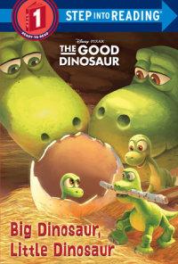 Book cover for Big Dinosaur, Little Dinosaur (Disney/Pixar The Good Dinosaur)