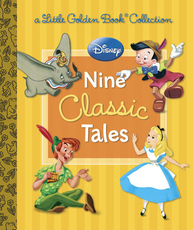 Disney: Nine Classic Tales (Disney Mixed Property)