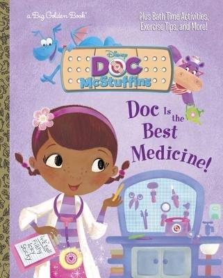 Doc Is the Best Medicine! (Disney Junior: Doc McStuffins)