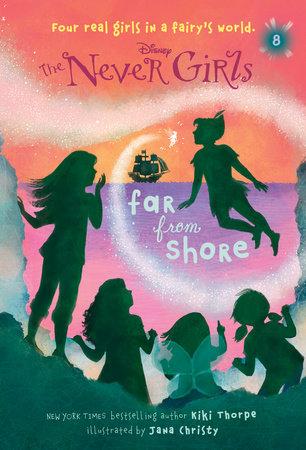Never Girls #8: Far from Shore (Disney: The Never Girls)